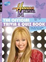 Hannah Montana The Official Trivia & Quiz Book - Emma Harrison