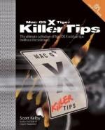 Mac OS X Tiger Killer Tips - Scott Kelby