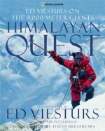 Himalayan Quest: Ed Viesturs on the 8,000-Meter Giants - Ed Viesturs, David Breashears, Peter Potterfield