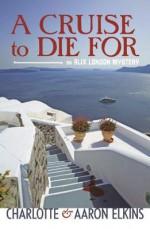 A Cruise to Die For - Aaron Elkins, Charlotte Elkins