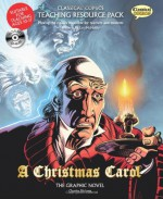 Classical Comics Teaching Resource Pack: A Christmas Carol- Making the Classics Accessible for Teachers and Students - Ian McNeilly, Joe Sutliff Sanders, Clive Bryant, Mike Collins, David Roach, James Offredi, Jo Wheeler