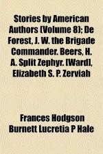 Stories by American Authors: Volume 8 - Lucretia P. Hale, Frances Hodgson Burnett