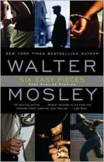 Six Easy Pieces - Walter Mosley