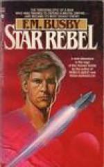 Star Rebel - F.M. Busby