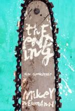 The Ending: An Apocalypse Part 1 - Mikey Neumann