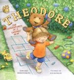 Theodore: The Adventures of a Smudgy Bear - Edward Ormondroyd, Juli Kangas