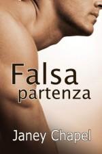 Falsa partenza (Italian Edition) - Janey Chapel, Diletta Williams