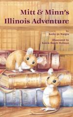 Mitt & Minn's Illinois Adventure - Kathy-Jo Wargin