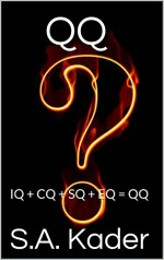 QQ: IQ + CQ + SQ + EQ = QQ - S.A. Kader