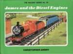James and the Diesel Engines (The Railway Series, #28) - Christopher Awdry, Clive Spong