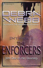 John Doe On Her Doorstep (Enforcers, #1) - Debra Webb