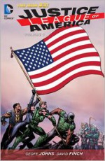Justice League of America, Vol. 1: World's Most Dangerous - Geoff Johns