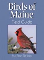 Birds of Maine Field Guide - Stan Tekiela