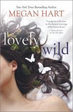 Lovely Wild - Megan Hart