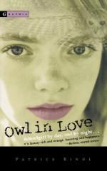 Owl in Love - Patrice Kindl