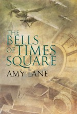 The Bells of Times Square - Amy Lane
