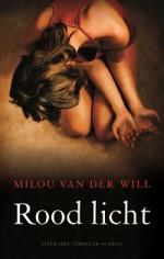 Rood licht - Milou van der Will