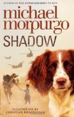 Shadow - Michael Morpurgo