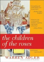 Children of the Roses - Warren Adler