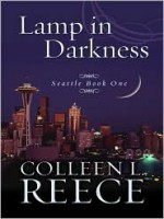 Lamp in Darkness - Colleen L. Reece