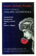 Sounds, Feelings, Thoughts - Wisława Szymborska, Magnus J. Kruyski