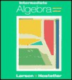 Intermediate Algebra - Ron Larson, Robert P. Hostetler, David E. Heyd