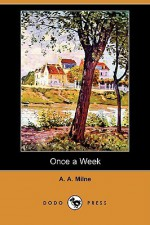 Once a Week - A.A. Milne