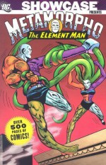 Showcase Presents: Metamorpho - Bob Haney, Gardner F. Fox, Ramona Fradon, Joe Orlando, Sal Trapani, Jack Sparling, Mike Sekowsky