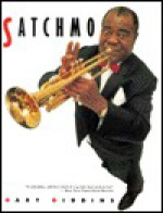 Satchmo - Garry Giddens, Gary Giddins