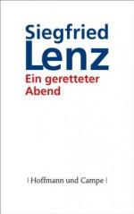 Ein geretteter Abend (German Edition) - Siegfried Lenz