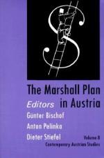 Contemporary Austrian Studies (The Marshall Plan in Austria) - Gunter Bischoff, Günter Bischof, Anton Pelinka, Dieter Stiefel
