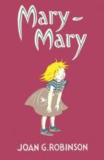 Mary-Mary - Joan G. Robinson