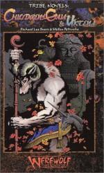 Children of Gaia & Uktena - Richard Lee Byers, Stefan Petrucha, Steve Prescott