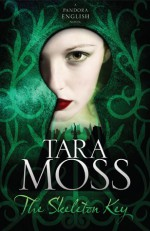 The Skeleton Key - Tara Moss
