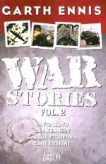War Stories, Vol. 2 - Garth Ennis, David Lloyd, Cam Kennedy, Carlos Ezquerra, Gary Erskine
