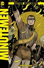 Before Watchmen: Minutemen, #1 - Darwyn Cooke, Len Wein, John Higgins