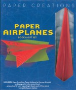 Paper Creations: Paper Airplanes Book & Gift Set - Norman Schmidt