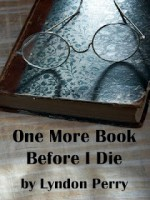 One More Book Before I Die - Lyndon Perry