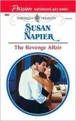 The Revenge Affair - Susan Napier