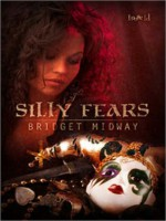 Silly Fears - Bridget Midway