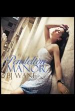Pendelton Manor - BJ Wane