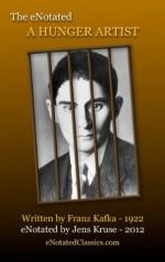 The eNotated A Hunger Artist - Jens Kruse, Franz Kafka, Ian Johnston