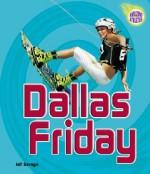 Dallas Friday - Jeff Savage