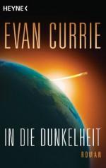 In die Dunkelheit: Odyssey 1 (German Edition) - Ursula Kiausch, Evan Currie