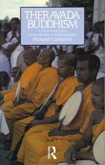 Theravada Buddhism: A Social History from Ancient Benares to Modern Colombo - Richard F. Gombrich