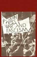 Building Unity Against Fascism: Classic Marxist Writings - Leon Trotsky, Daniel Guérin, Ted Grant