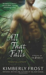 All That Falls - Kimberly Frost