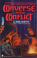 Converse and Conflict - L. Neil Smith