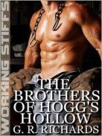 The Brothers of Hogg's Hollow - G.R. Richards