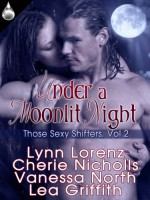 Under a Moonlit Night - Lynn Lorenz, Cherie Nicholls, Vanessa North, Lea Griffith